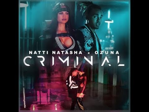Natti Natasha x Ozuna - Criminal (letra)
