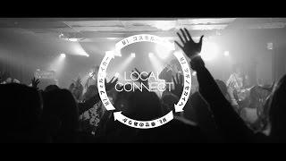 LOCAL CONNECT 1st Mini Album「過去ツナグ未来」 2015.06.17 Release!!...