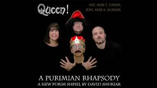QUEEN! A Purimiam Rhapsody EDITED