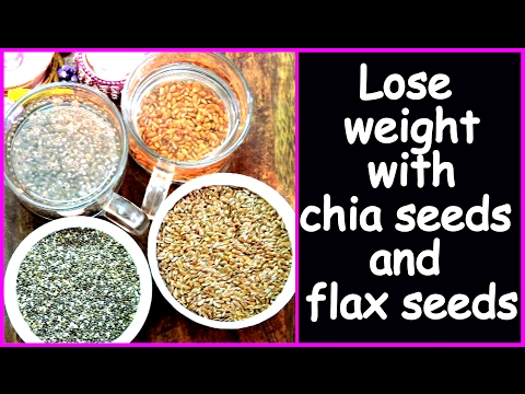 quick-weight-loss-with-chia-seeds-and-flax-seeds-|-health-benefits-of-chia-seeds-and-flax-seeds