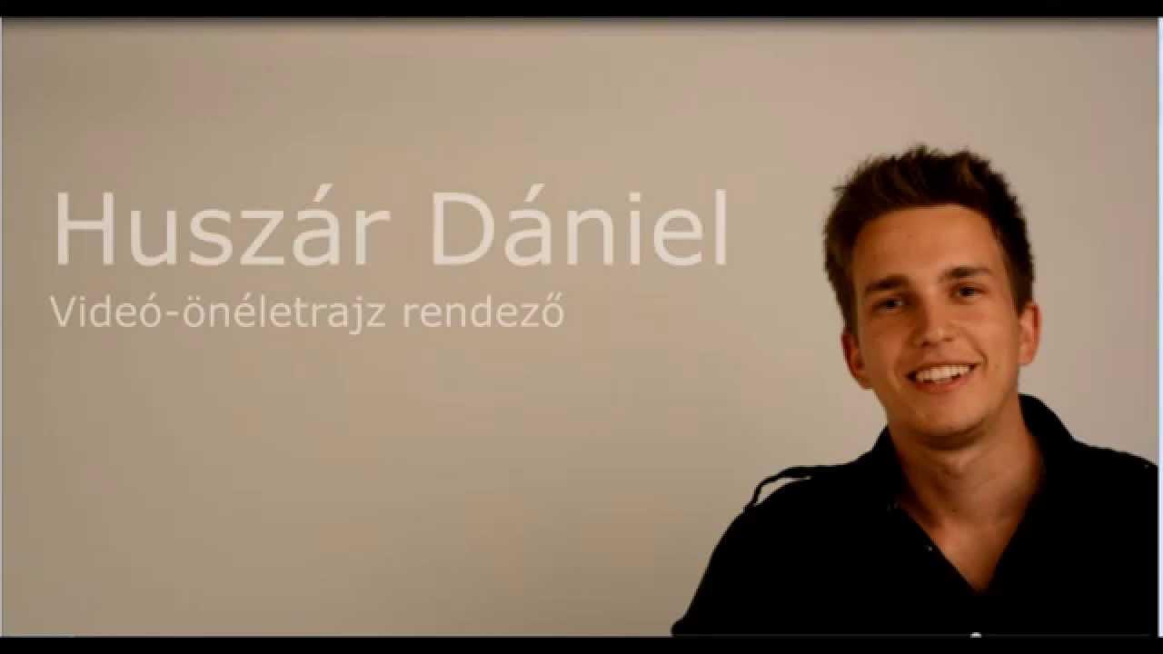 önéletrajz video Videó önéletrajz készítéséről Huszár Dániel   YouTube önéletrajz video