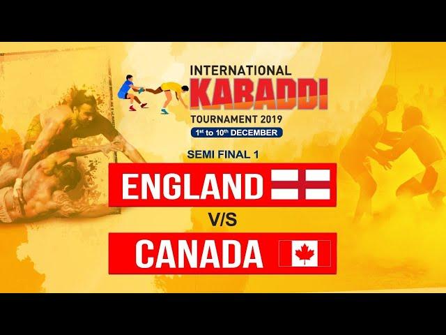 INTERNATIONAL KABADDI TOURNAMENT 2019 |SEMI FINAL 1 | ENGLAND V/S CANADA