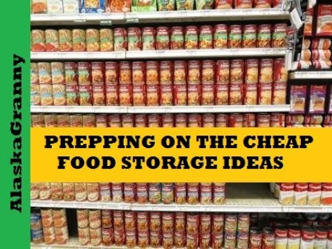 Prepping on the Cheap Food Storage Ideas
