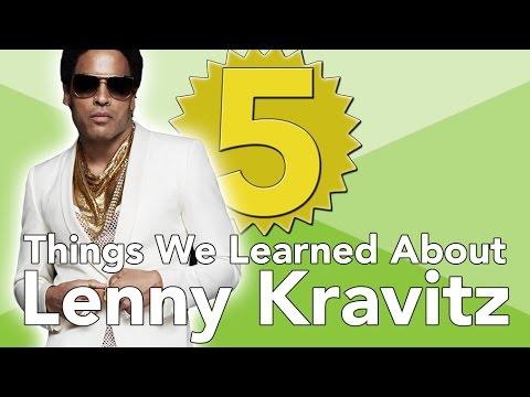 5 Things We Learned About Lenny Kravitz