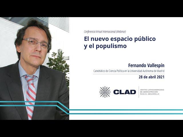 #WebinarCLAD El nuevo espacio público y el populismo