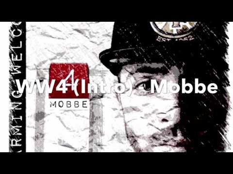 WW4 (Intro) - Mobbe