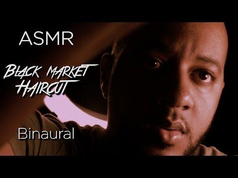 Black Market Haircut | ASMR Binaural Role Play | Personal Attention