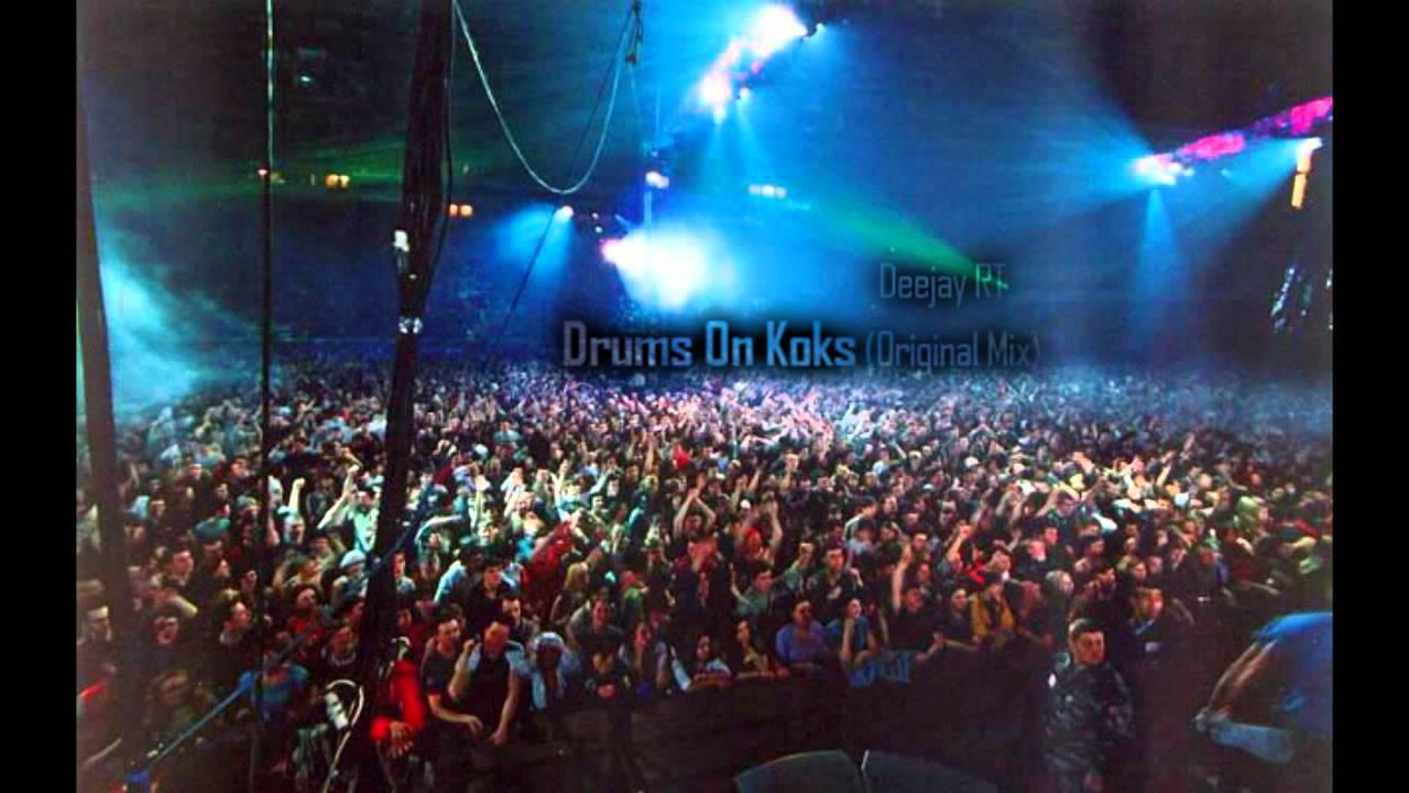 Deejay Rt Drums On Koks Original Mix