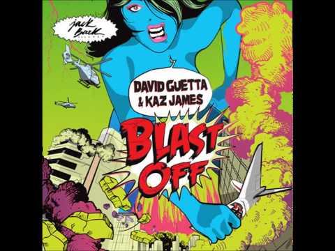 David Guetta & Kaz James - Blast Off  (Original Mix)