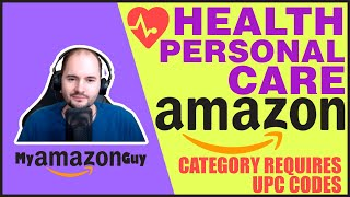 HEALTH PERSONAL CARE Amazon Category Requires UPC Codes June 1, 2020