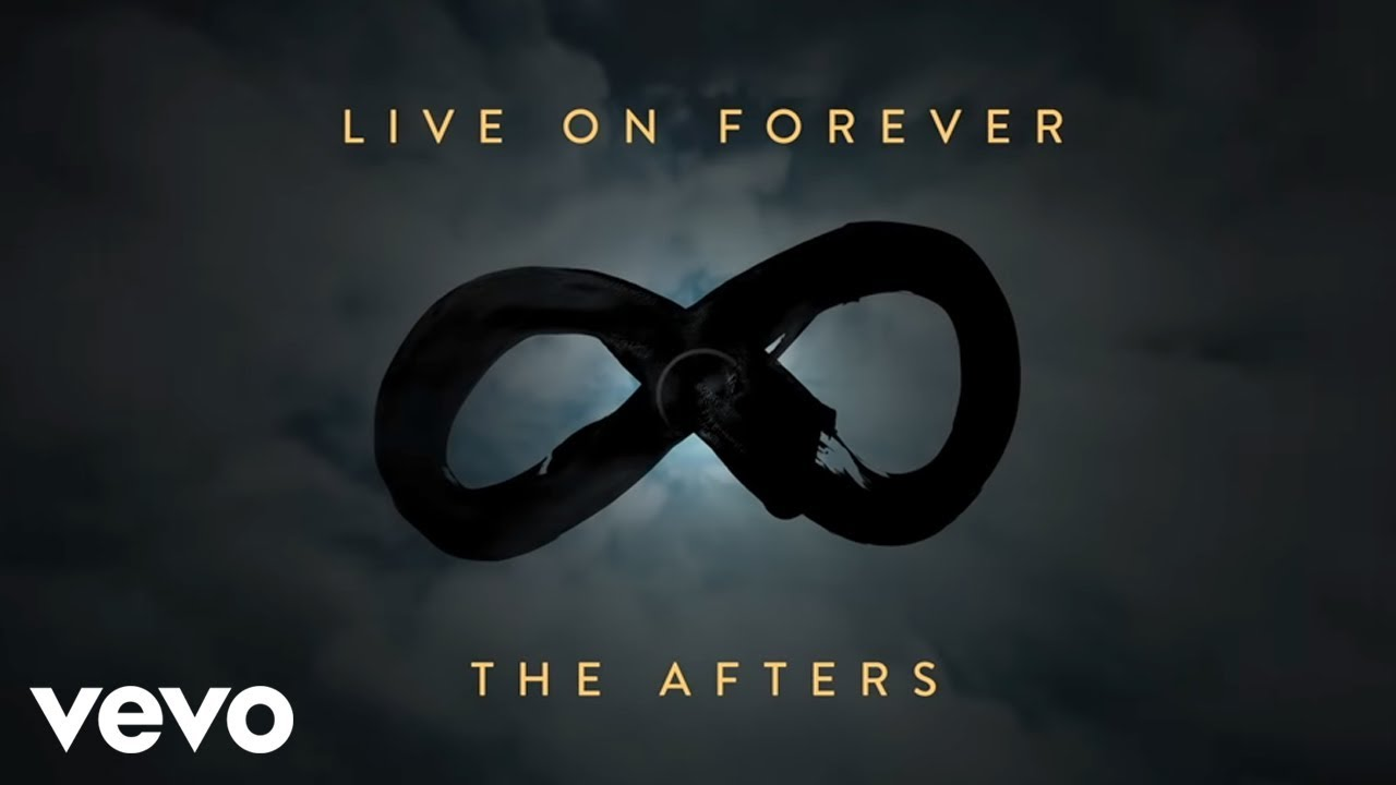 The Afters - Live On Forever (Official Lyric Video)