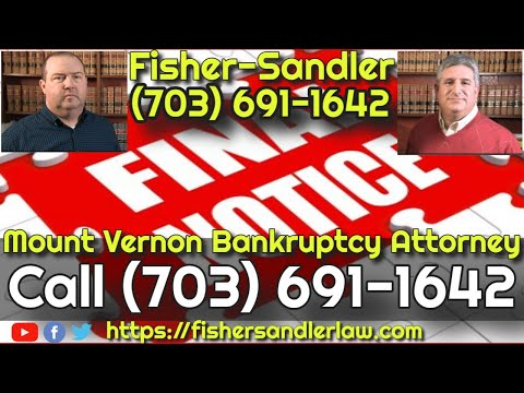 mount-vernon-bankruptcy-attorney---call-(703)-691-1642-fisher-sandler,-llc---free-consultation