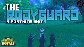 The Body Guard (Fortnite Skit)