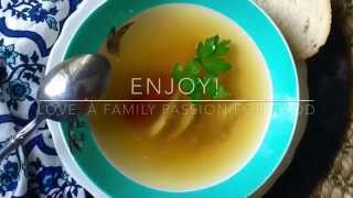 A Family Passion For Food: Best Chicken Soup Ever