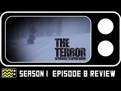 The Terror Season 1 Episode 8 Review w/ David Kajganich | Af