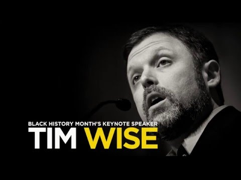 Tim Wise - Black History Month Keynote Speech