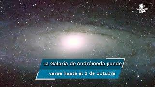 La galaxia solo podrá apreciarse hasta el sábado