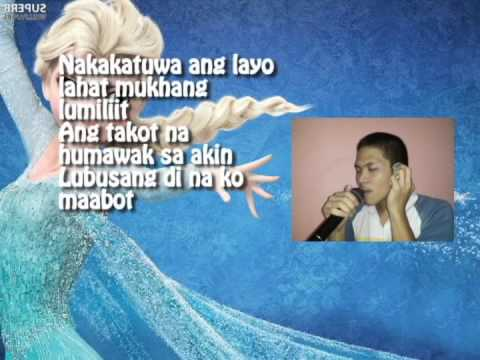 let it go full lyrics in tagalog version