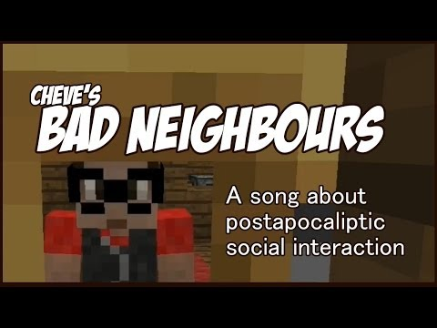 Bad Neighbours - A song about postapocaliptic social interaction