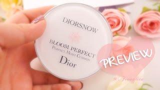 Feonalita Preview: DIORSNOW Bloom Perfect Cushion เปิดกล่องลองเลย!