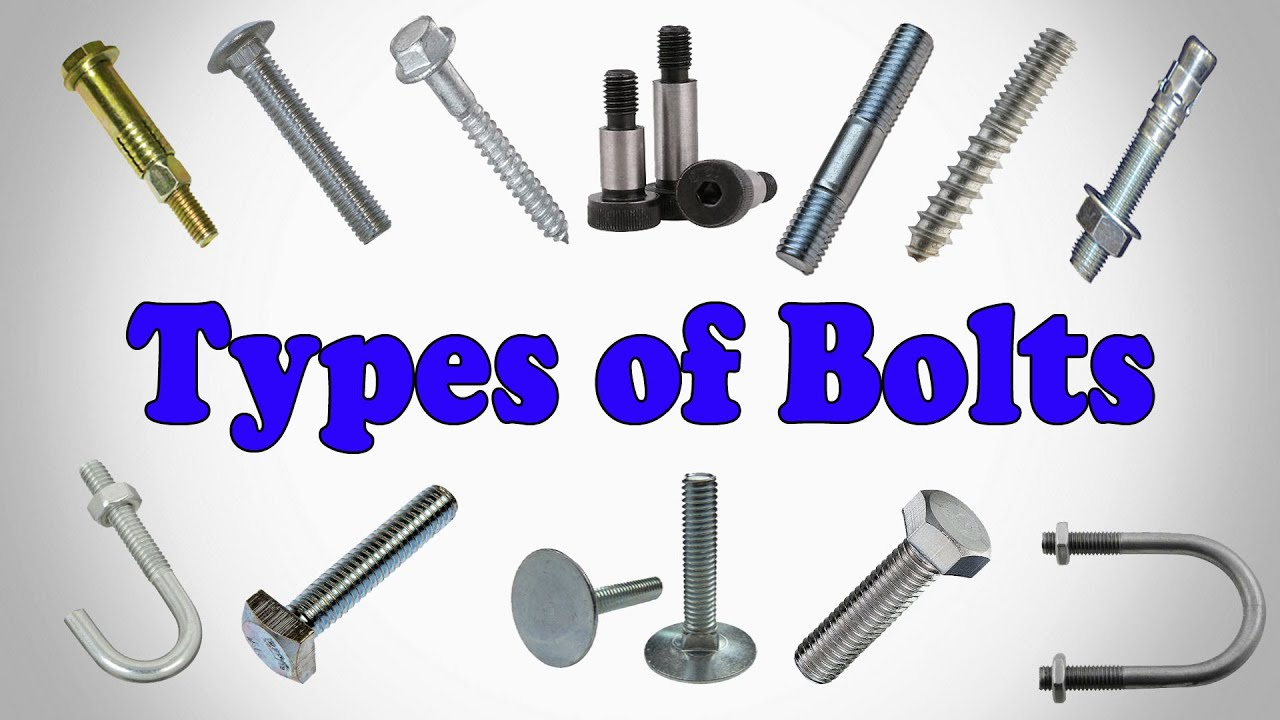 Types Of Bolts Types Of Bolt Heads Youtube