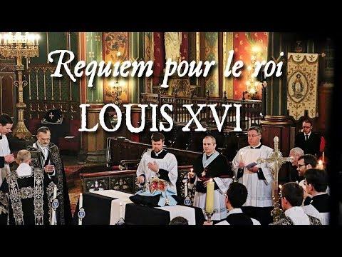 Messe pour le roi Louis XVI - REQUIEM ÆTERNAM