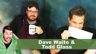 Dave Waite & Todd Glass | Getting Doug with High