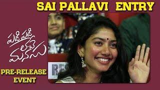 Actress Sai Pallavi Entry @ Padi Padi Leche Manasu Pre Release Event | Sharwa | Sai Pallavi