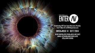 ENTER.AV Ibiza Week 14 (October 2 2014)