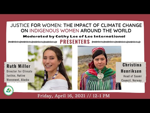 Justice for Women: The Impact of Climate Change on Indigenous Women Around the World
