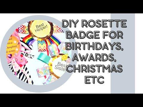 DIY  rosette badge for birthdays, awards, christmas etc
