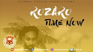 Rozaro - Time Now [Wave Runner Riddim] June 2019