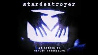 Stardestroyer - In Search of Divine Connection