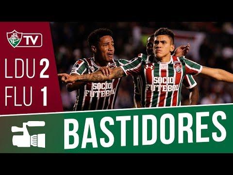 FluTV - Bastidores - LDU-EQU 2 x 1 Fluminense - Copa Sul-Americana