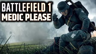 BATTLEFIELD 1 MEDIC GAMEPLAY PS4 | HUNTING FOR WEEKLY MEDALS