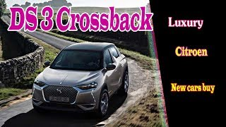 2019 citroen ds3 crossback   ds3 crossback 2019 review   ds3 crossback 2019 deutsch   new cars buy
