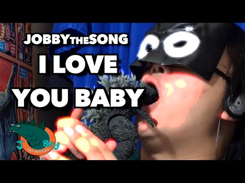 I LOVE YOU BABY [JobbytheSong]