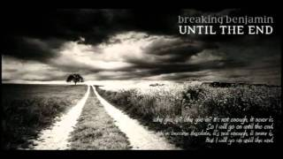 Breaking Benjamin - Until The End - Instrumental (Official)