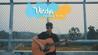 Download VIRZHA - Tentang Rindu ( Cover Chika Lutfi ) Mp3
