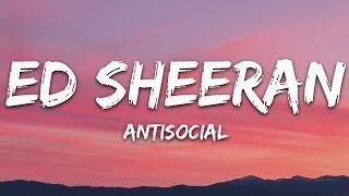 Gambar cover Ed Sheeran - Antisocial (Lyrics) ft. Travis Scott