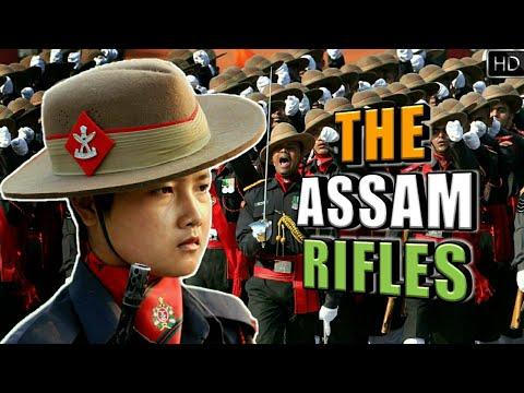 Assam Rifles - The Sentinels of Northeast & The Oldest Paramilitary Force Of India (Hindi)