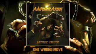ANNIHILATOR -  One Wrong Move (Official Audio)