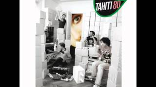 Watch Tahiti 80 Unpredictable video