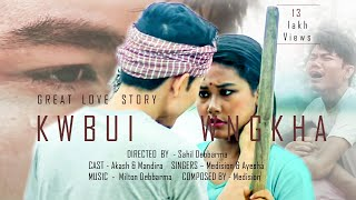 Kwbui Wngkha || Official Kokborok Music Video 2019 || Akash and Mandira