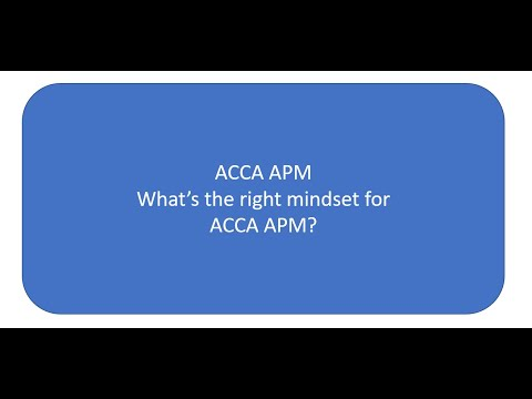 What's the right mindset for ACCA APM?