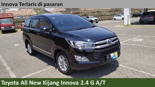 Toyota Kijang Innova 2.4 G A/T Luxury 1st Improvement [AN140] (2018) review - Indonesia