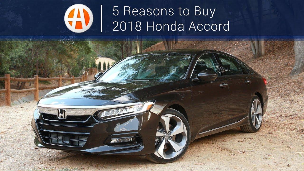 2018 Honda Accord 5 Reasons To Autotrader