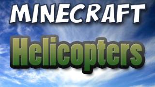 Minecraft - Helicopter Mod Spotlight