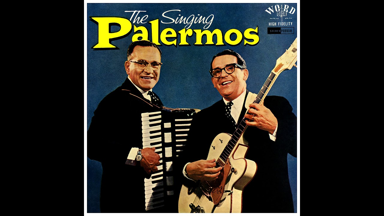 The Palermo Brothers Heaven Is A Wonderful Place Youtube