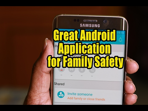 Great Android Application for Family Safety